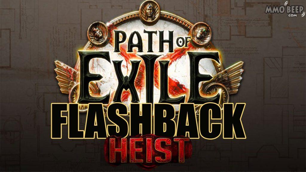 Path-of-Exile-Heist-Flashback