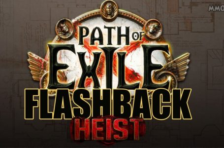 Path of Exile Heist Flashback Event Is Live