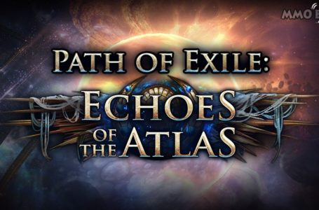Path of Exile Echoes of the Atlas Expansion Is The Most Successful  They've Released So Far According to Grinding Gear Games