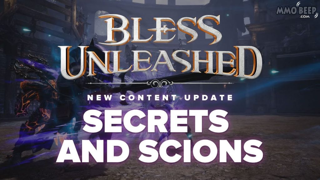 Bless-Unleashed-Secrets-And-Scions