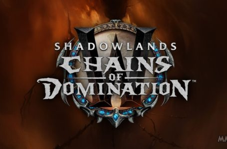 WoW Shadowlands Chains of Domination 9.1 Hotfix Fixes A Lot of Issues.